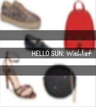 Hello Sun: Wishlist